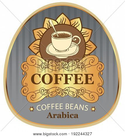 design vector label for coffee beans arabica with cup and sun in Baroque style on the background in the gold frame