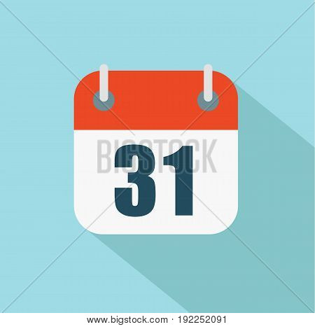 Flat calendar icon. Number 31. Date and time background. Vector stock.