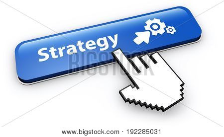 Business strategy concept with symbol icon and hand cursor clicking on a blue web button 3D illustration on white background.