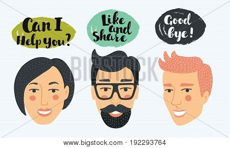 Vector illustration of three close up human faces. Man, woman and bublle speech with hand darwn lettering message: Can i help you. Like share. Good bye
