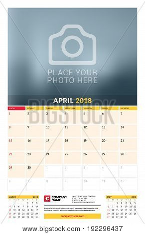 Vector Calendar Planner Template For 2018 Year. April. Vector Design Print Template With Place For P
