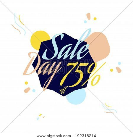 Color Lettering For Special Sale Offer Sign, Up To 75 Percent Off. Flat Vector Illustration Eps 10