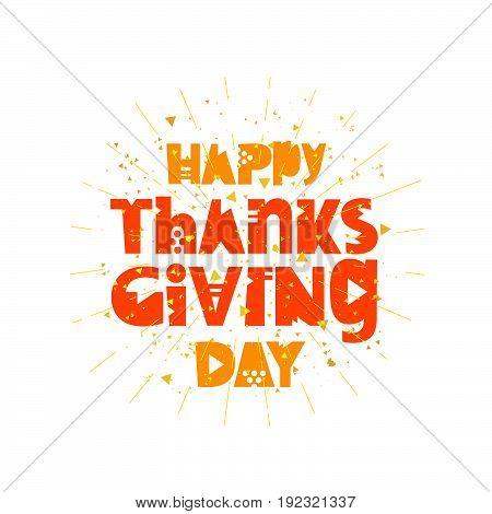 Happy Thanksgiving. Vector illustration on white background. Lettering.