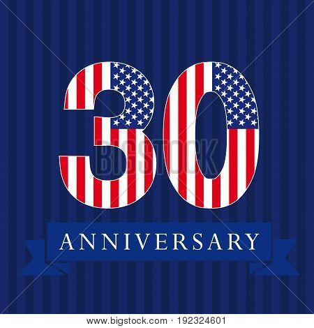 Anniversary 30 US flag logotype. Template of celebrating 30 th. Isolated numbers in traditional style on striped abstract blue background. United States greetings or sticker, thirty, 0 or letter O.