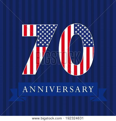 Anniversary 70 US flag logotype. Template of celebrating 70 th. Isolated numbers in traditional style on striped abstract blue background. United States patriot greetings or sticker, seven.