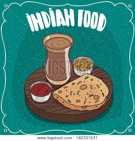 Indian Round Flatbread With Sauces And Masala Chai