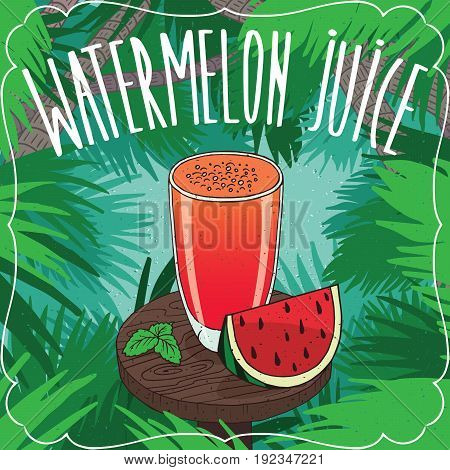 Fresh Watermelon Juice In Glass With Ripe Fruit