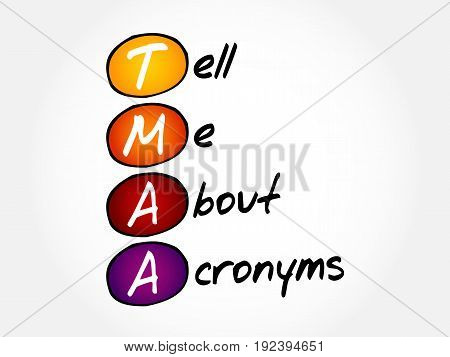 Tmaa - Tell Me About Acronyms