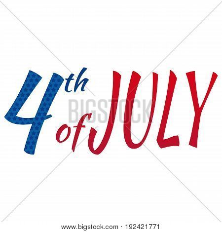 July 4th happy independence day. EPS 10 .