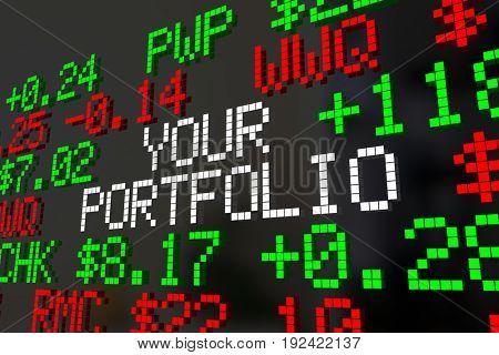 Your Portfolio Stocks Market Ticker Investments 3d Illustration