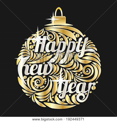 Christmas golden ball. Decorated lettering Happy New Year. Vector illustration