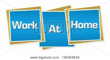 Work at home text written over blue background.