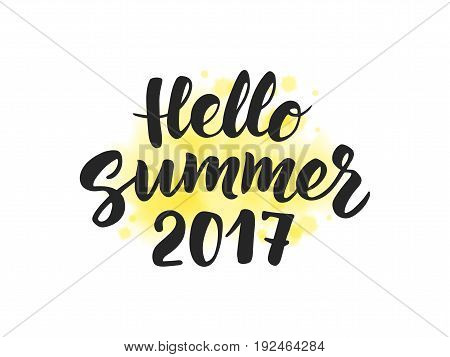 Hello Summer 2017 text, hand drawn brush lettering. Summer label on digital watercolor texture. Watercolour splash made with blends, colors can be changed. Great for party posters, flyers and banners.