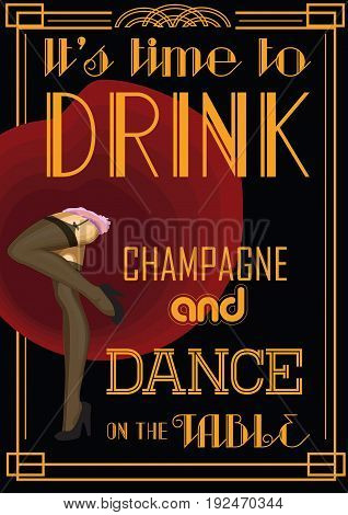 Drink retro card with text: time to drink champagne and dance on the table. Vector illustration
