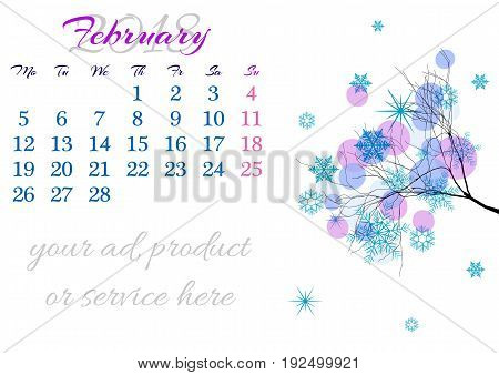 Calendar sheet for 2018 year with marked weekend days on white background. February. Abstract winter tree branch with snow and snowflakes. Week starts with Monday. Vector illustration
