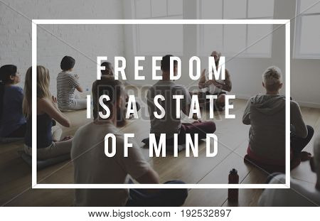 Freedom is a State of Mind Life Motivation Attitude