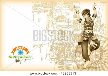 happy independence day of india greeting card or banner in old style sepia color with hand lettering and girl dancing in national clothes on indian building sketch drawing, vector illustration