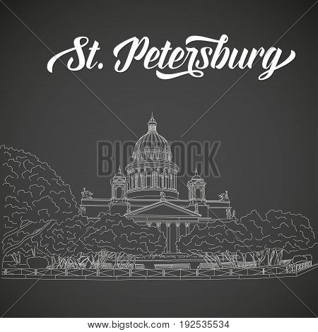 St. Isaac's Cathedral sketching on chalkboard background. Saint Petersburg, Russia. Vector illustration for your design
