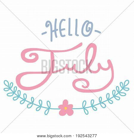 Hello July word lettering pastel tone illustration