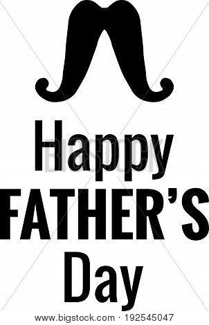 Vector Happy Father's Day phrase with a hand drawn mustaches. Congratulations card. Holiday poster template.