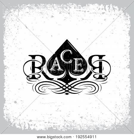 Vintage label with word 'Racer', calligraphic elements and ace of Spades on grunge background for t-shirt print, poster, emblem. Vector illustration.