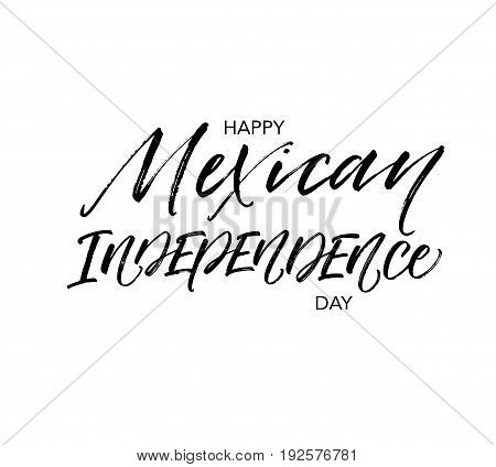 Happy Mexican independence day postcard. Modern brush calligraphy. Isolated on white background.