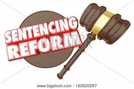 Sentencing Reform Judge Justice Fair Gavel 3d Illustration
