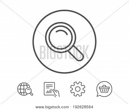 Search line icon. Magnifying glass sign. Enlarge tool symbol. Hold Report, Service and Global search line signs. Shopping cart icon. Editable stroke. Vector