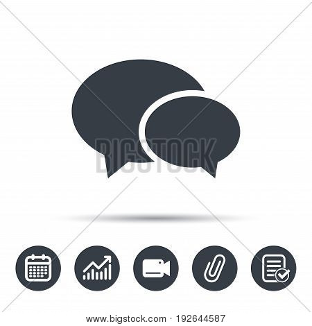 Chat icon. Speech bubble symbol. Calendar, chart and checklist signs. Video camera and attach clip web icons. Vector