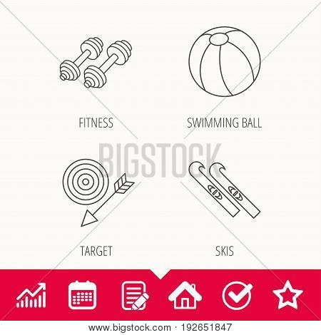 Sport fitness, swimming ball and skis icons. Target with arrow linear sign. Edit document, Calendar and Graph chart signs. Star, Check and House web icons. Vector