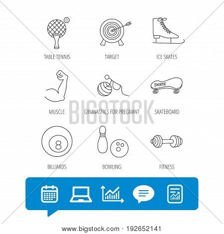Target, table tennis and fitness sport icons. Skateboard, muscle and bowling linear signs. Ice skates, billiards and gymnastics icons. Report file, Graph chart and Chat speech bubble signs. Vector