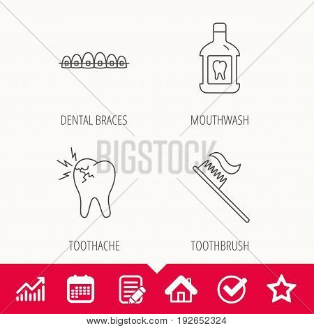 Toothache, dental braces and mouthwash icons. Toothbrush linear sign. Edit document, Calendar and Graph chart signs. Star, Check and House web icons. Vector