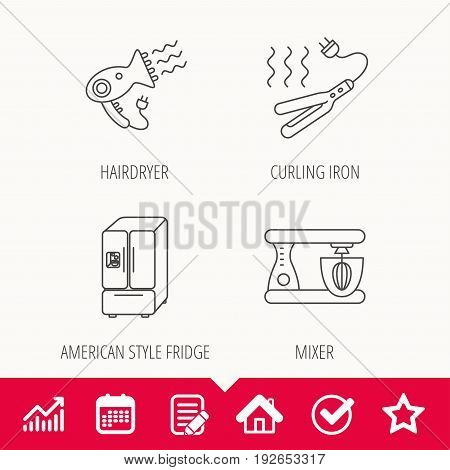 Curling iron, hair dryer and blender icons. American style fridge linear sign. Edit document, Calendar and Graph chart signs. Star, Check and House web icons. Vector