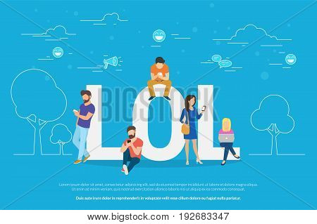 Lol concept vector illustration. Flat design of young people using mobile gadgets such as laptop and smartphone for social networking, reading news and publishing images for likes and reposts