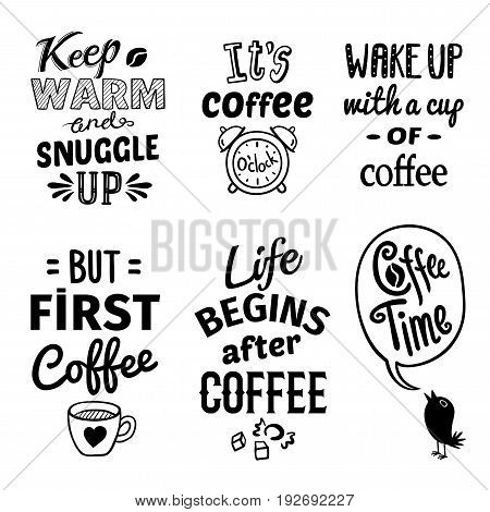Black cup quote emblem set with keep warm end smuggle up coffee time and others descriptions vector illustration