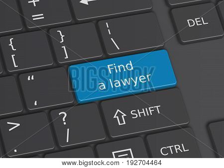 A 3D illustration of the words Find a lawyer written on a blue key from the keyboard