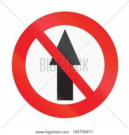 Road Sign Used In Uruguay - No Straight Through