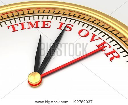 Clock with words time is over on face . 3d rendered illustration