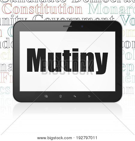 Political concept: Tablet Computer with  black text Mutiny on display,  Tag Cloud background, 3D rendering