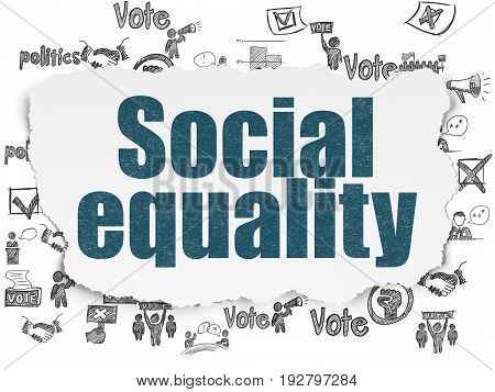 Political concept: Painted blue text Social Equality on Torn Paper background with  Hand Drawn Politics Icons