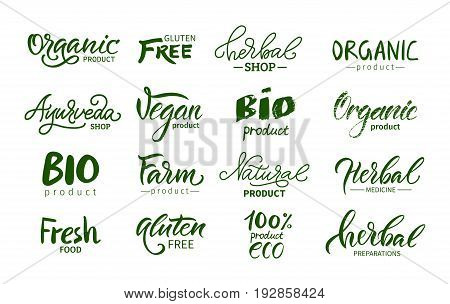 Set of  logos, labels. Organic,vegan,gluten free, ayurveda, natural product,herbal,farm. Lettering. Calligraphy.