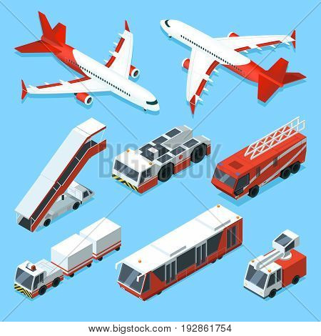 Airplanes set and other support machines in airport. Vector isometric illustrations of transport machine, aviation airplane, bus and car ladder