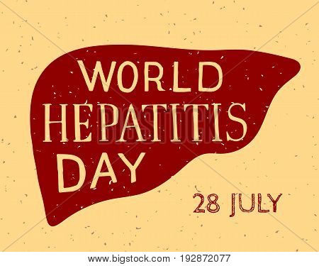 World Hepatitis Day, 28 July. Hand-drawn liver silhouette with lettering