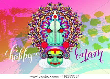 indian kathakali dancer face decorative modern vector illustration with hand lettering for happy onam holiday on abstract brush stroke pattern