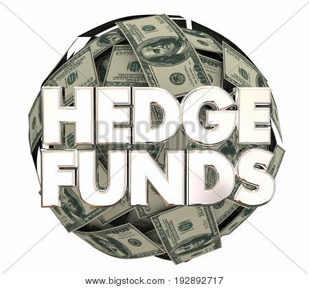 Hedge Funds Stock Market Money Investment Strategy 3d Illustration