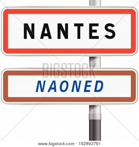 Vector illustration of Nantes road signs entrance with the Breton traduction Naoned