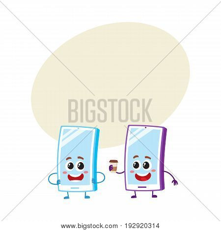 Two cartoon mobile phone characters, one arms akimbo, another holding paper coffee cup, vector illustration with space for text. Two cartoon mobile phone, smartphone characters