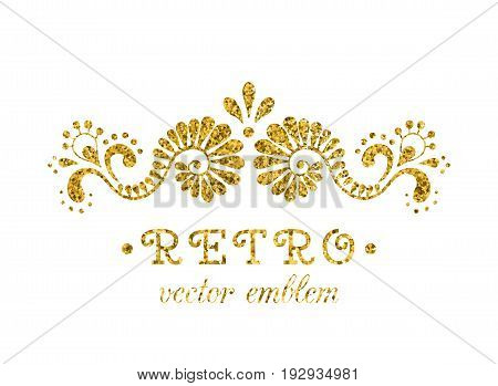Elegant retro flourish decor. Vintage logo design with gold glitter texture. Baroque style ornament for boutique; restaurant; cafe; flower shop emblem. EPS 10 vector illustration. Clipping mask used for the text.
