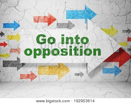 Political concept:  arrow with Go into Opposition on grunge textured concrete wall background, 3D rendering