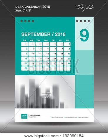 September Desk calendar 2018 year Layout template vector Size 6x8 inch vertical Week start on Monday